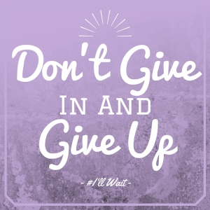 Don't Give