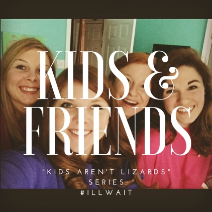 Kids &Friends I'LL WAIT-2